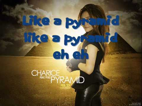 Charice Ft Iyaz- Pyramid W/ Lyrics