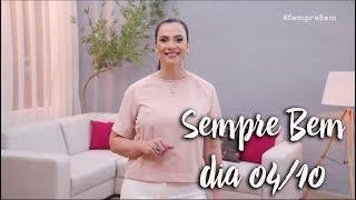 Programa Sempre Bem - 04/10/2018