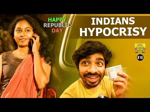 Indian's Hypocrisy *Conditions Apply - LOL OK Please | Ep #16 |  Happy Republic Day