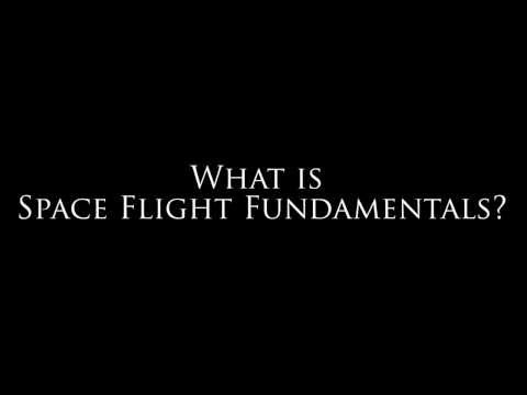 Dr. Kelly Soich - What is Space Flight Fundamentals?