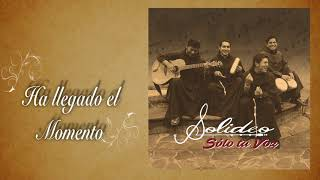 Video SOLIDEO (Franciscanos) HA LLEGADO EL MOMENTO (Official Audio) MP3, 3GP, MP4, WEBM, AVI, FLV April 2019