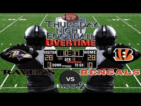 NFL Week 2 | Baltimore Ravens vs. Cincinnati Bengals | TNF OVERTIME🏈🏈🏈 #LouieTeeLive