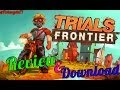 Видео по запросу Trials Frontier android 6 free downloads