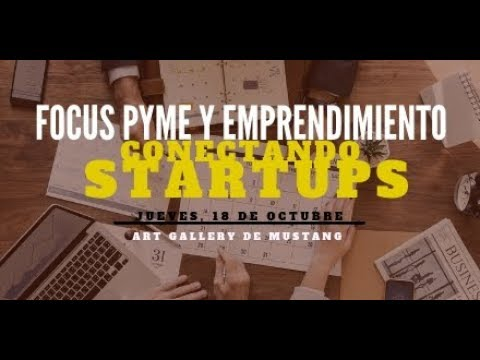 Vídeo resumen Focus Pyme y Emprendimiento Conectando Startups[;;;][;;;]