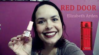 Olá amores, o sábado perfumado de hoje traz o incompreendido Red Door da Elizabeth Arden. Não é todo mundo que vai gostar...