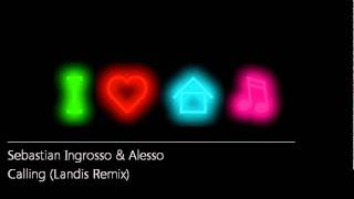 Thumbnail for Sebastiona Ingrosso & Alesso — Calling (Landis Remix)