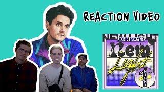 Video John Mayer - New Light [REACTION] MP3, 3GP, MP4, WEBM, AVI, FLV Mei 2018