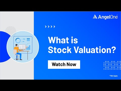 What is Stock Valuation?