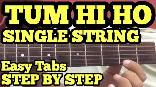 Video Tum Hi Ho Guitar Tabs/Lead Lesson | SINGLE STRING | Cover | Aashiqui2 | Arijit Singh | For Beginners download in MP3, 3GP, MP4, WEBM, AVI, FLV January 2017