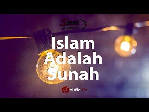Islam adalah Sunnah