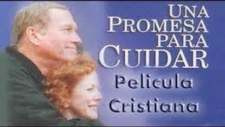 Video UNA PROMESA PARA CUIDAR - Película cristiana completa en español. MP3, 3GP, MP4, WEBM, AVI, FLV September 2018