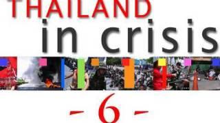 Thailand In Crisis - 6 -  Thailand's Future