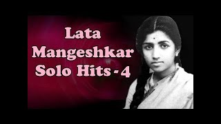 Lata Mangeshkar Solo Superhit Songs - Vol 4 - Evening With Lata Mangeshkar