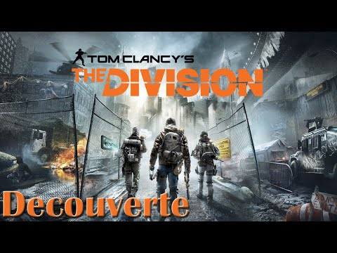 Découverte | Tom Clancy's The Division (видео)