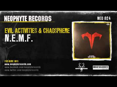 Evil Activities ft. Chaosphere - N.E.M.F.