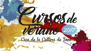 Cursos de verano 2017 en Casa de la Cultura de Sonora