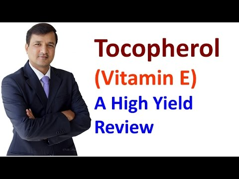 Tocopherol Vitamin E - High Yield Review