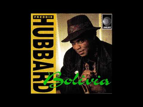 Freddie Hubbard – Bolivia (Full Album)