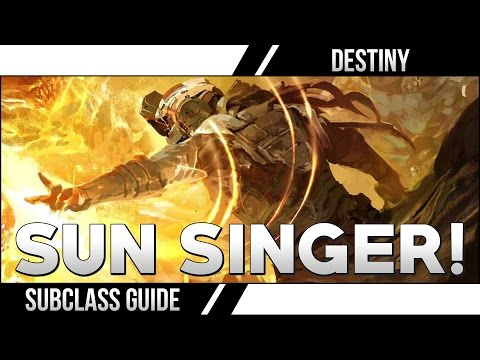 Guide - Destiny Sunsinger Guide! How to build your Warlock on Destiny! What subclass do you want next? Gunslinger Guide ▻ https://www.youtube.com/watch?v=o5UUxBHTv2k ○▻SUBSCRIBE ...