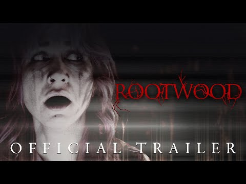 ROOTWOOD | Official Trailer