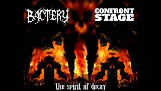 Bactery (Chile)//Confront Stage (Russia) [THE SPIRIT OF DECAY full promo split 2019]