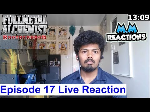 Mustang this SHIT Better be Fake!!!! - Fullmetal Alchemist Brotherhood Episode 17 Live Reaction