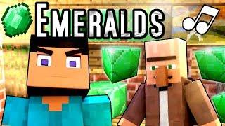 "♪ ""Emeralds"" - A Minecraft Parody Music Video"