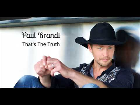 Paul Brandt: That's The Truth