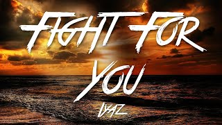 Video Fight For You - Iyaz (Lyrics) [HD] MP3, 3GP, MP4, WEBM, AVI, FLV Mei 2018