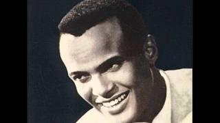 Harry Belafonte  Banana Boat Song DayO