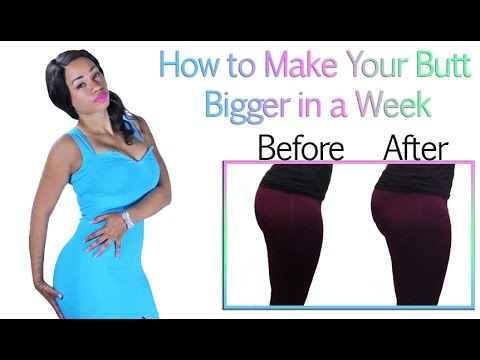 How to get a Bigger Buttocks in a Week INCREDIBLE Before and After Pics