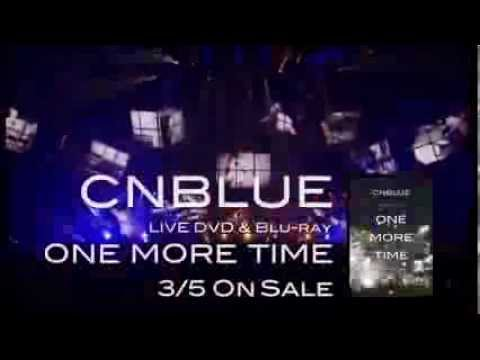 CNBLUE「ARENA TOUR 2013 -ONE MORE TIME- @NIPPONGAISHI HALL」SPOT映像