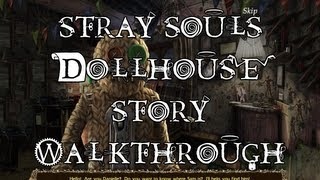 Stray Souls: Doll house stroy videosu