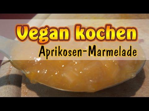Rezept: Aprikosen-Marmelade mit Pfeilwurzstärke selber machen | Vegan kochen ohne Soja