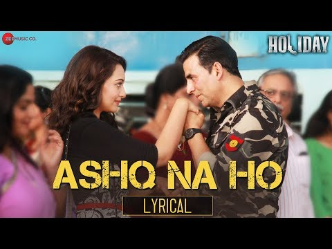 Ashq Na Ho - Holiday(2014)