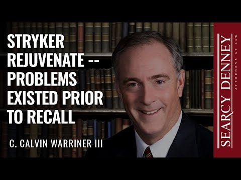 Stryker Rejuvenate — Problems Existed Prior to Recall