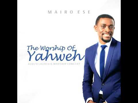 We Praise You By Mairo Ese