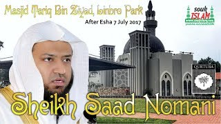 Qari Saad Nomani   Live at Musjid Tariq Bin Ziyaad Linbro ParkEdited99 Qaris in 1 ManSheikh Saad Nomani From MadinaHis unique quality is his ability from Allah to be able to emulate the recitation of the Holy Qur'an in the manner of world famous Qurra' (reciters) including the Imams of the Haramain in Makkah and Madinah. To date he can simulate the recitation of 99 different Qurra'.Sheikh Saad Nomani has studied under the greatest tutors in Saudia Arabia, from Sheikh Muhammad Abdul Maajed Zakir (Senior Qari from Riyadh) to many world renowned Qurra', including Sheikh Abdur Rahman Al Sudais, Sheikh Ali Jaber and Sheikh Salih bin Humaid (Imams of Makkah).The Shaykh has received awards from the Governor of Makkah (1996) and Medina (1998) for his heart rendering recitation of the noble Qur'an. He is currently the head and director of several organisations around the world.========================================Please support us by purchasing Islamic Media at www.soukISLAM.comBy purchasing from us, it makes funds available for us to produce more titles.