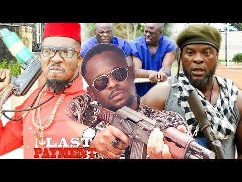 Last Payment Season 2 - Zubby Micheal|Labista|2019 Latest Nigerian Nollywood Movie