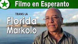 """Trans La Florida Markolo"""" estas 30-minuta dokumenta filmo, kiu registras historian momenton. Temas pri la unua laŭleĝa vizito de Usonaj Esperantistoj al Kubo ..."""
