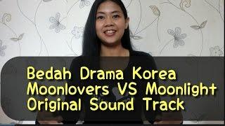 Video #Evlog Bedah Drama Korea Moonlovers VS Moonlight- OST MP3, 3GP, MP4, WEBM, AVI, FLV Maret 2018