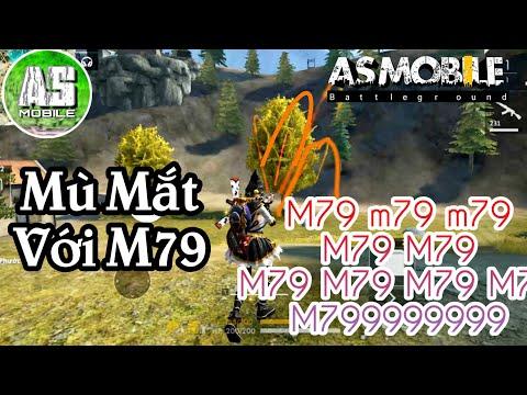 [Garena Free Fire] M79 Mù Mắt Người Xem Là Đây | AS Mobile - Thời lượng: 18 phút.
