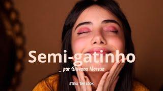 """Make das Look Stealers: """"Semi-gatinho"""" por Giovana Marçon"""