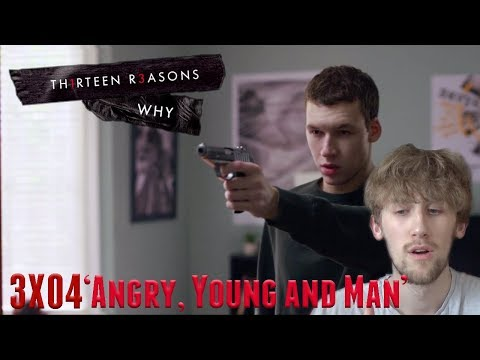 13 Reasons Why Season 3 Episode 4 - 'Angry, Young and Man' Reaction