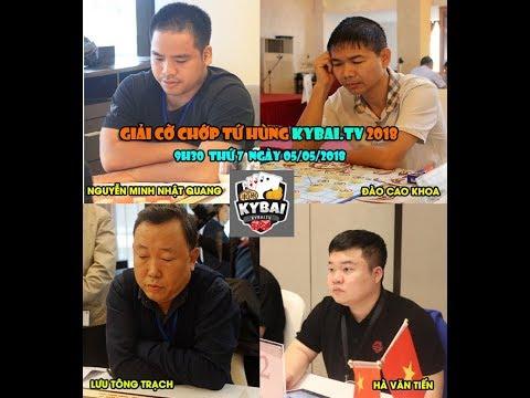 Đào Cao Khoa vs Lưu Tông Trạch : Trận CK giải cờ chớp tứ hùng KYBAI.TV 2018