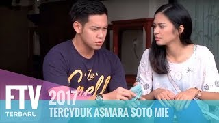 Video FTV Ferly Putra & Hana Prinantina - Tercyduk Asmara Soto Mie MP3, 3GP, MP4, WEBM, AVI, FLV April 2019