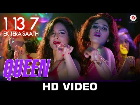 Queen | 1:13:7 Ek Tera Saath | Ssharad Malhotra, Hritu Dudani & Melanie N | Shahid Mallya & Bhoomi T