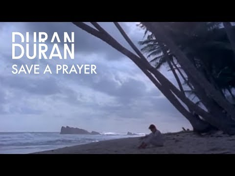 Save a Prayer (1982) (Song) by Duran Duran