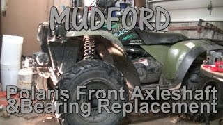 3. Polaris Sportsman Front Axle Shaft And Bearing Replacement