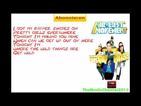 Far East Movement - Where the Wild Things Are feat. Crystal Kay (New Song 2012) Lyrics